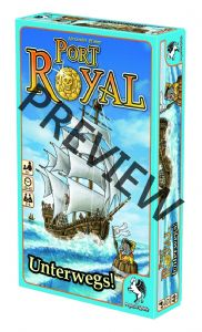 Port Royal : Unterwegs ('Under way)